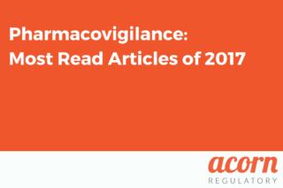 Acorn Regulatory Pharmacovigilance_ Most Read Articles of 2017