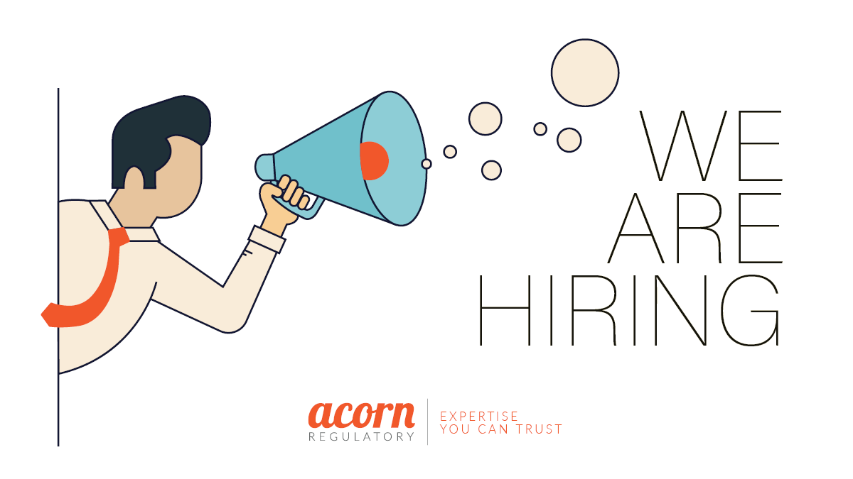 We Are Hiring at Acorn Regulatory